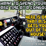 Rural Fire Week 18 - A Better Console.jpg